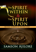The anointing within and upon (6)